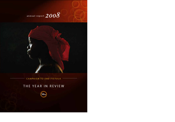 Campaign to end fistula, annual report 2008 (Cover),