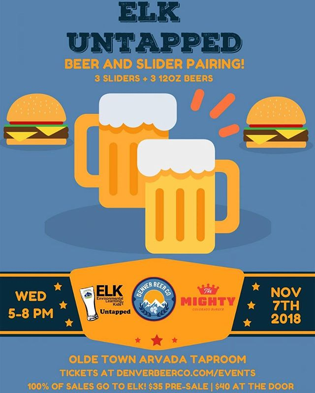 Next Wednesday the 7th of November join us for ELK Untapped a Beer & Slider Charity Dinner Pairing. Please join us at our Arvada taproom for a Beer & Slider charity dinner pairing!⠀ ⠀ Benefitting DBC's 2018 Charity Partner of the year, ELK: Environmental Learning for Kids! ⠀ ⠀ Each ticket includes 3 sliders from Mighty and 3 12-oz. Denver Beer Co. beers. All sales go to ELK! Make sure to get your ticket ahead of time…this event will sell out!! Link in bio.⠀ ⠀ ELK Untapped is ELK's annual friendraiser/fundraiser that supports programs to provide underserved, urban youth with science education, outdoor recreation, and career exploration programs and activities. ⠀ ⠀ This event provides an opportunity to enjoy yummy beers and food, while also networking and learning more about ELK's very important work. ELK offers a mosaic of programs that serve as pathways for all young people: our young leaders and engaged citizens of tomorrow.⠀ ⠀ Tickets are $35 pre-sale and $40 at the door. Grab yours below…we hope to see you on November 7th from 5-8 P.M! #mightyburger #burger #fries #ketchup #DBC #denverbeerco #arvada #love #happy #repost #charity