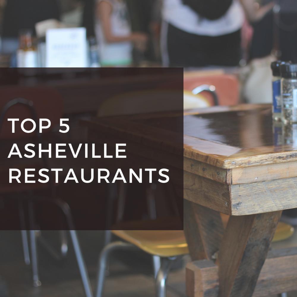 My Top 5 AshevilleRestaurant Picks.png
