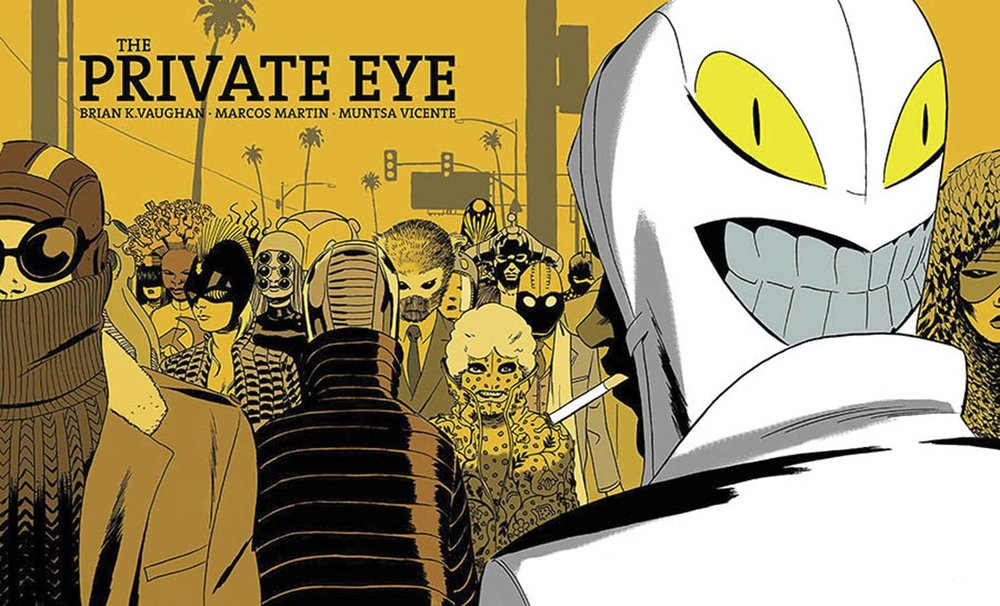 The Private Eye DLX HC - Mike's PickFan favorites Brian K. Vaughn (Saga) and Marcos Martin (Batgirl: Year One) are the creators of one of my favorite original graphic novels, The Private Eye.  Some decades after a Wikileaks-style dumping of the collective information of anyone who ever spent any time online, the world is a very different place.  The internet is virtually nonexistent, individuals' privacy is protected on a federal level, America has become isolationist, and most people have at least one alternate public identity.  The hero is an outlaw paparazzo private investigator known only by his initials, P.I.  What happens to him follows a classic L.A. style noir set up.  Femme fatales, getting in over his head, exploring murky morality, etc.  The mystery, while great, isn't exactly the point though.  The real strength of the book lies in its world building aesthetic and its unique and fully fleshed out take on a future shaped by the concerns of today.  What if all our internet search histories were made public for our friends, families, colleagues, bosses, and enemies to peruse?  Every drunken text, every awkward photo, every credit card bill?  Then there's the art!  I've long been a fan of Martin's dynamic Steve Ditko meets Eurocomic style.  Additionally, the format of the book differs from that of a typical comic in that it is wider than it is tall, mimicking a cinematic presentation that brings scope to the imagery.  It's beautiful, entertaining, and thought provoking. I don't know about you, but that's my favorite combo.  A sci fi neon neo noir with a fresh premise, a gripping mystery, fun characters, and style to spare, I highly recommend giving it a look.