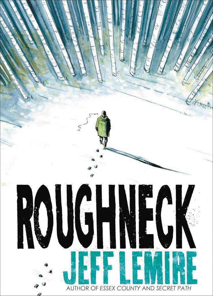 Roughneck GN - Gib's PickWriter/Artist: Jeff LemireDerek and Beth had a very rough childhood, and they are still dealing with the ramifications.  Derek is drinking and fighting through his days with no much going on when Beth returns after a long absence.  In order to escape her abusive and violent ex-boyfriend they hide out in a secluded cabin and start to heal as they reconnect with each other.  When Jeff Lemire (Descender/Green Arrow) draws his own stories, you know they will be powerful and compelling.  Roughneck is that and more, a lot like his Underwater Welder book.