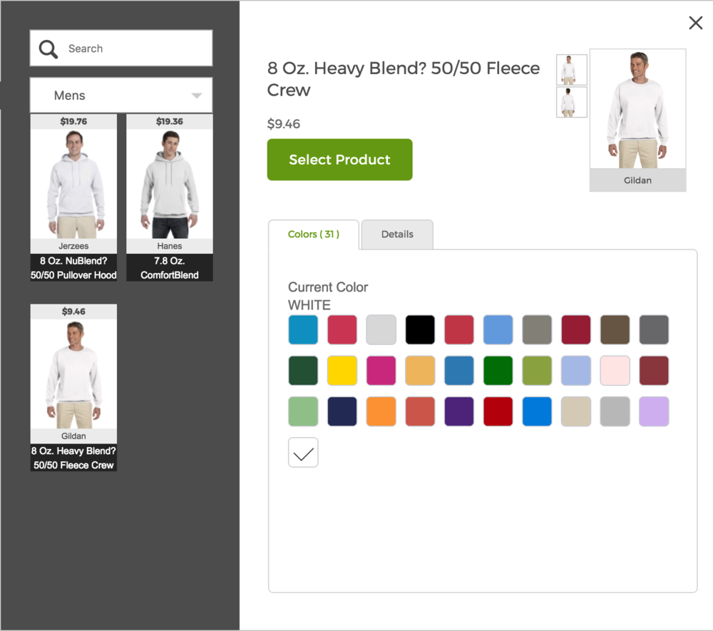 Choose your garment and color. - There are thousands to choose from.  We made it easy and selected the fan favorites.  If you need something specific, look it up in the search bar.