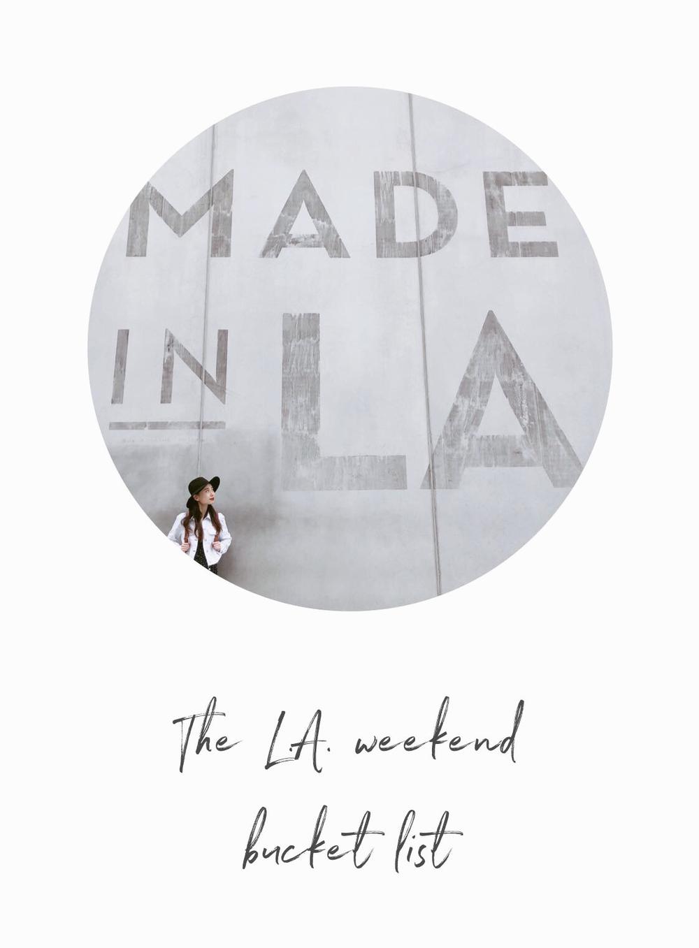 The L.A. Weekend Bucket List
