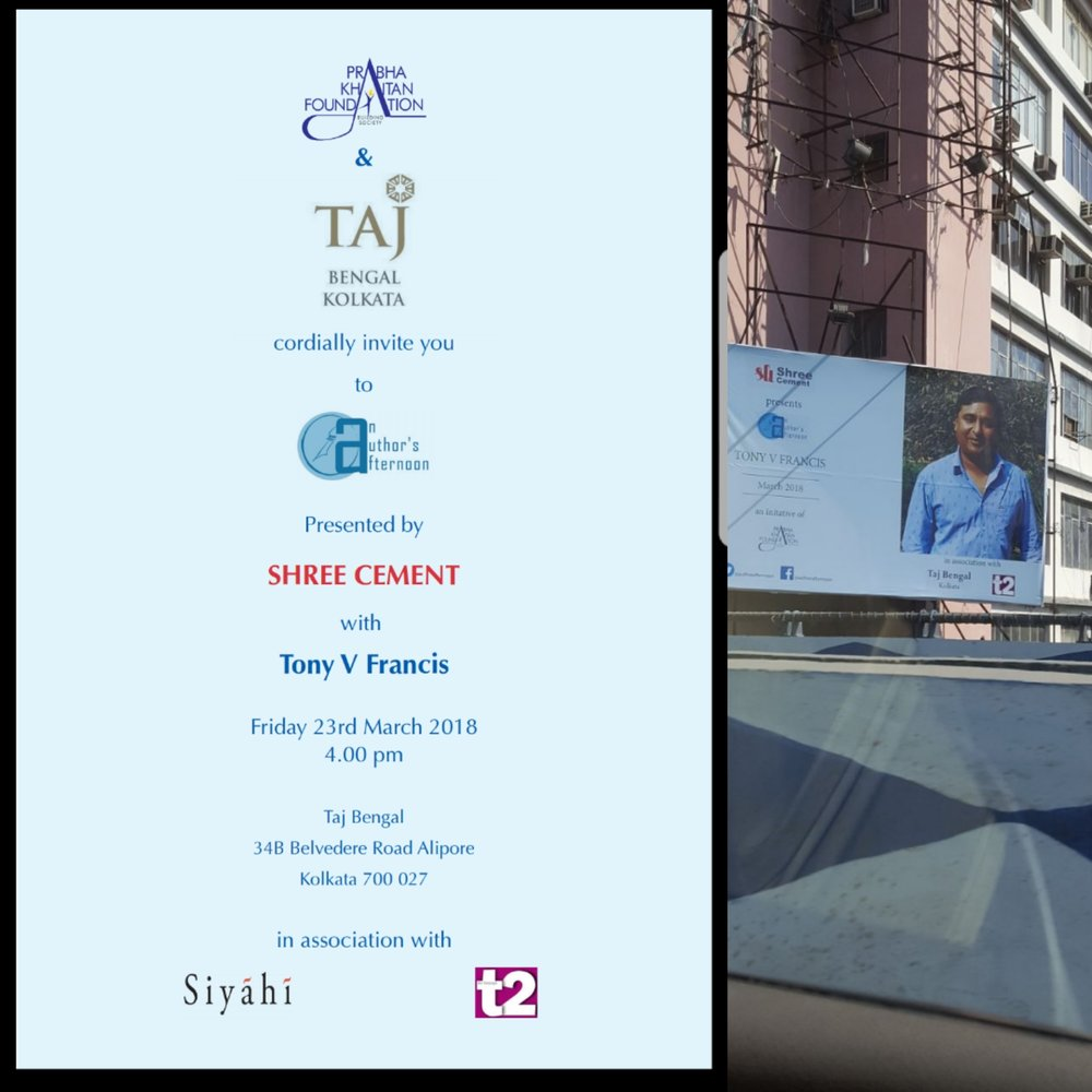 A hoarding on Park Street Kolkata of An Authors Afternoon with Tony V Francis organized by Prabha Khaitan Foundation, Taj Bengal Hotel and The Telegraph T2.
