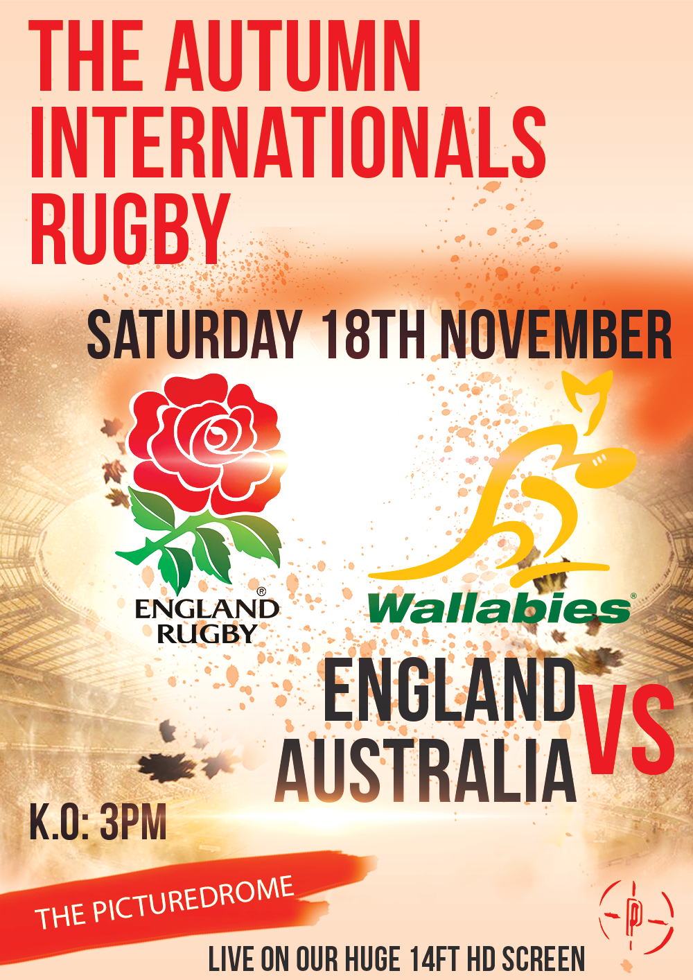 England vs Australia Saturday 18th November Click here for more event info