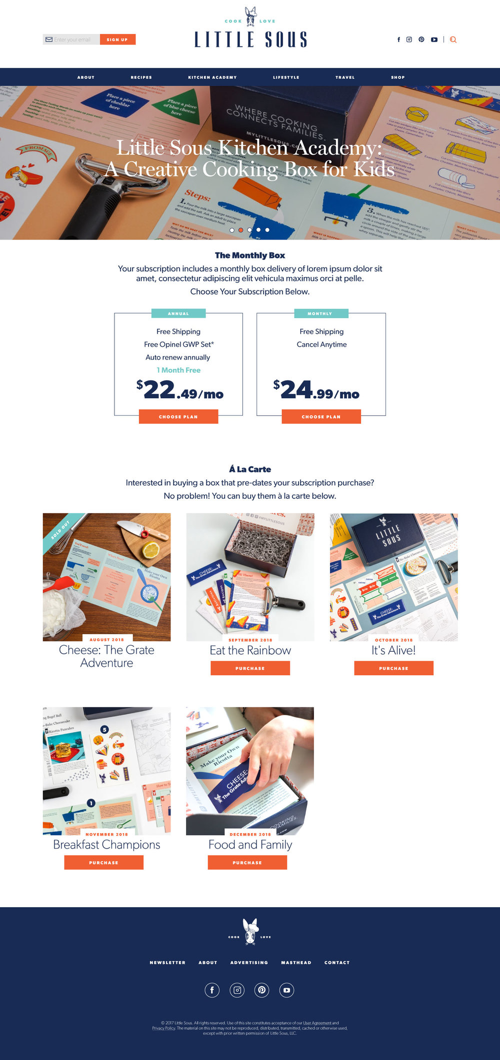 Subscription Boxes - About six months after the launch of Little Sous, they launched a subscription box service. I helped select the e-commerce platform and incorporated into the site.