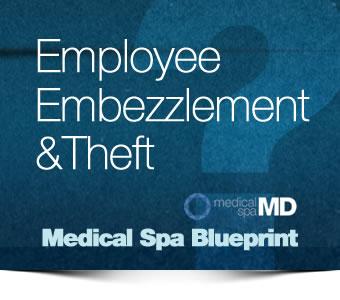 medspa embezzlement
