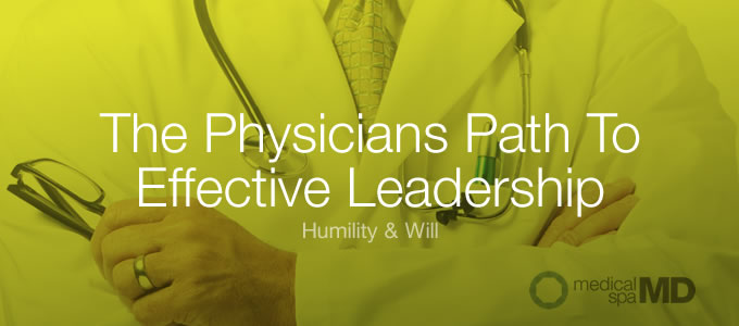 effective physician leadership