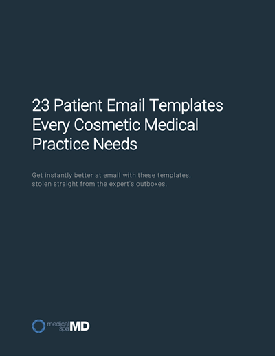 23 patient email templates every cosmetic medical practice needs
