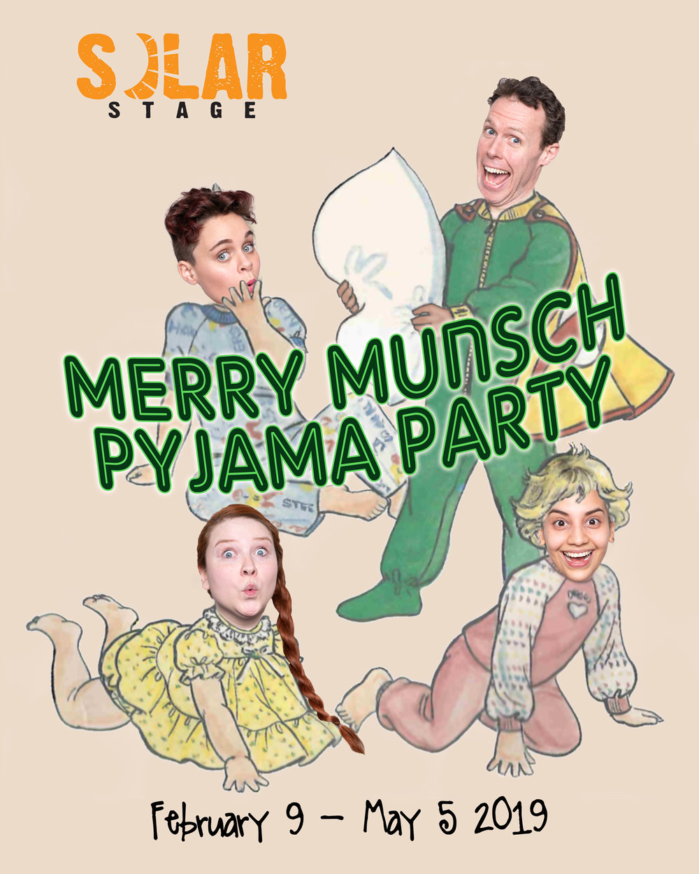 """Merry munsch pyjama party! - February 9 - May 5 2019A show for all ages, and all pyjamas!Based on """"Get Out of Bed!"""", """"Roar!"""", """"We Share Everything!"""", """"No Clean Clothes"""", and """"Pyjama Day!"""" by Robert MunschRecommended for ages 3 and upAudience is encouraged to dress in their pyjamas!"""