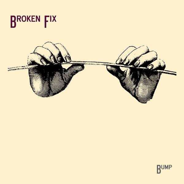 Broken fix - By Bump
