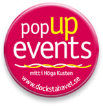Pop-up events in the middle of the High Coast of Sweden