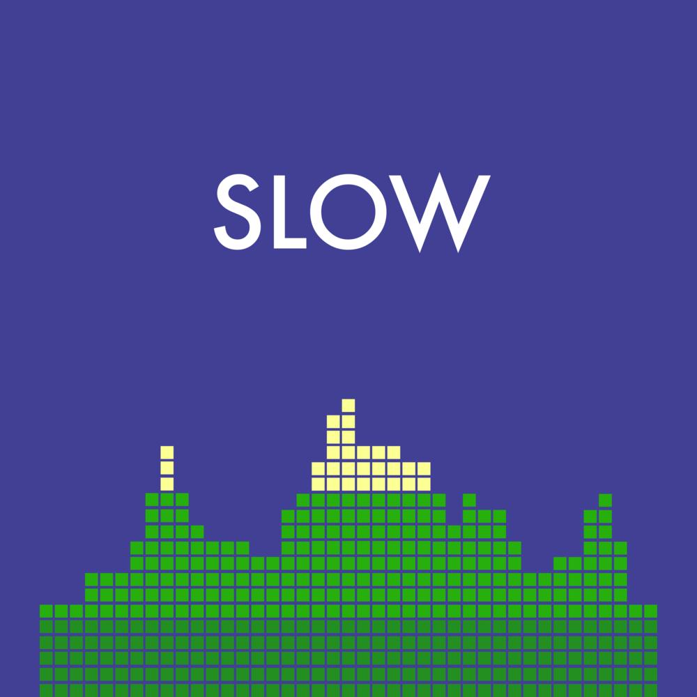 Slow Artwork ALT (3000).png