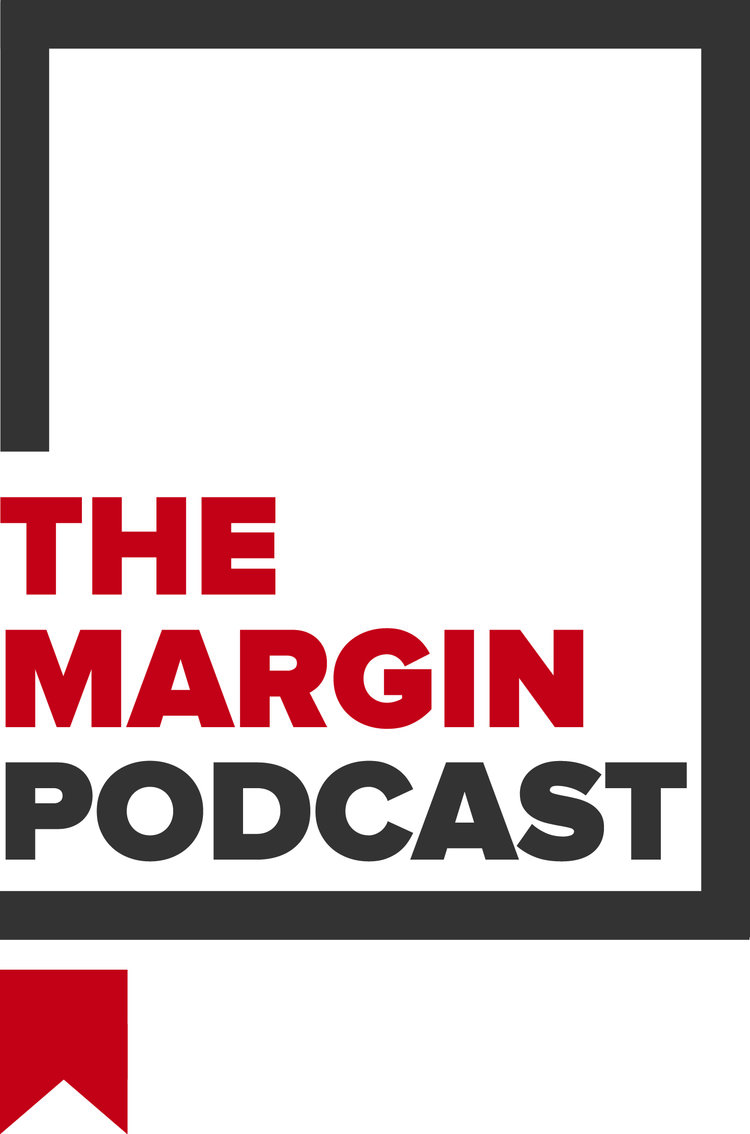 The Margin Podcast