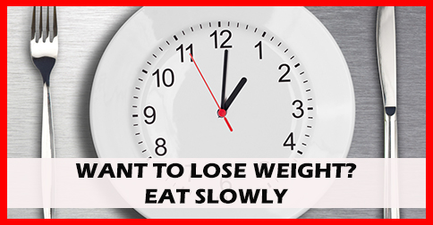 Slow down your eating and give your digestion a chance -