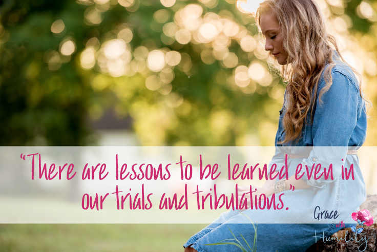 "Quote: ""There are lessons to be learned even in our trials and tribulations."" #learnedlessons #lessons #trialsandtribulation #christianquote #christianblogpost #lifelessons"