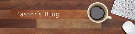 Pastors Blog.jpg