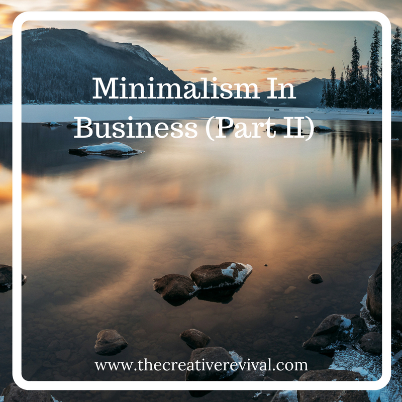 Incorporating minimalist mindset approaches in business