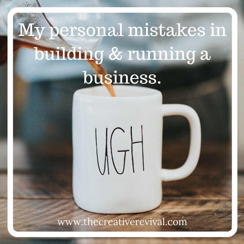 My personal mistakes in building & running a business.