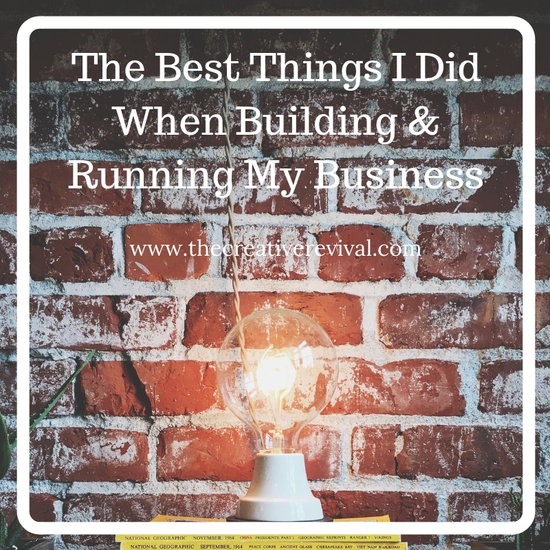Best Things I did When Running My Business