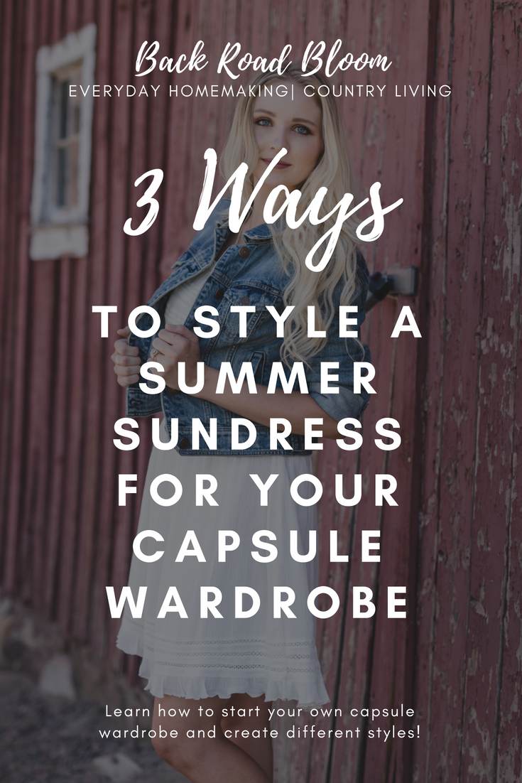 Styling a Summer Sundress, Country Style Outfits for Your Capsule Wardrobe