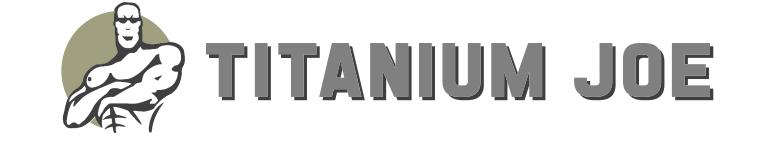 Titanium Joe -