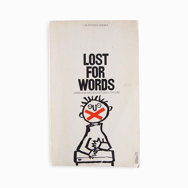 Lost for words by J.W. Patrick Creber. Published by Penguin. A Penguin Education book. 1974. Cover designed by Omnific. Illustration by Quentin Blake. . . #printing #penguinbooks #penguinbookcovers #omnific  #quentinblake #illustration #pelicanbooks #modernist #modernism  #minimal #minimalism #minimalist #design #bookcover #bookcoverdesign #midcenturymodern #midcenturydesign #print #typography #graphicdesigner #designlife #collectandcatalogue #graphicdesign #instabook #classicbooks #print #20thcentury #vintage #classic #retro