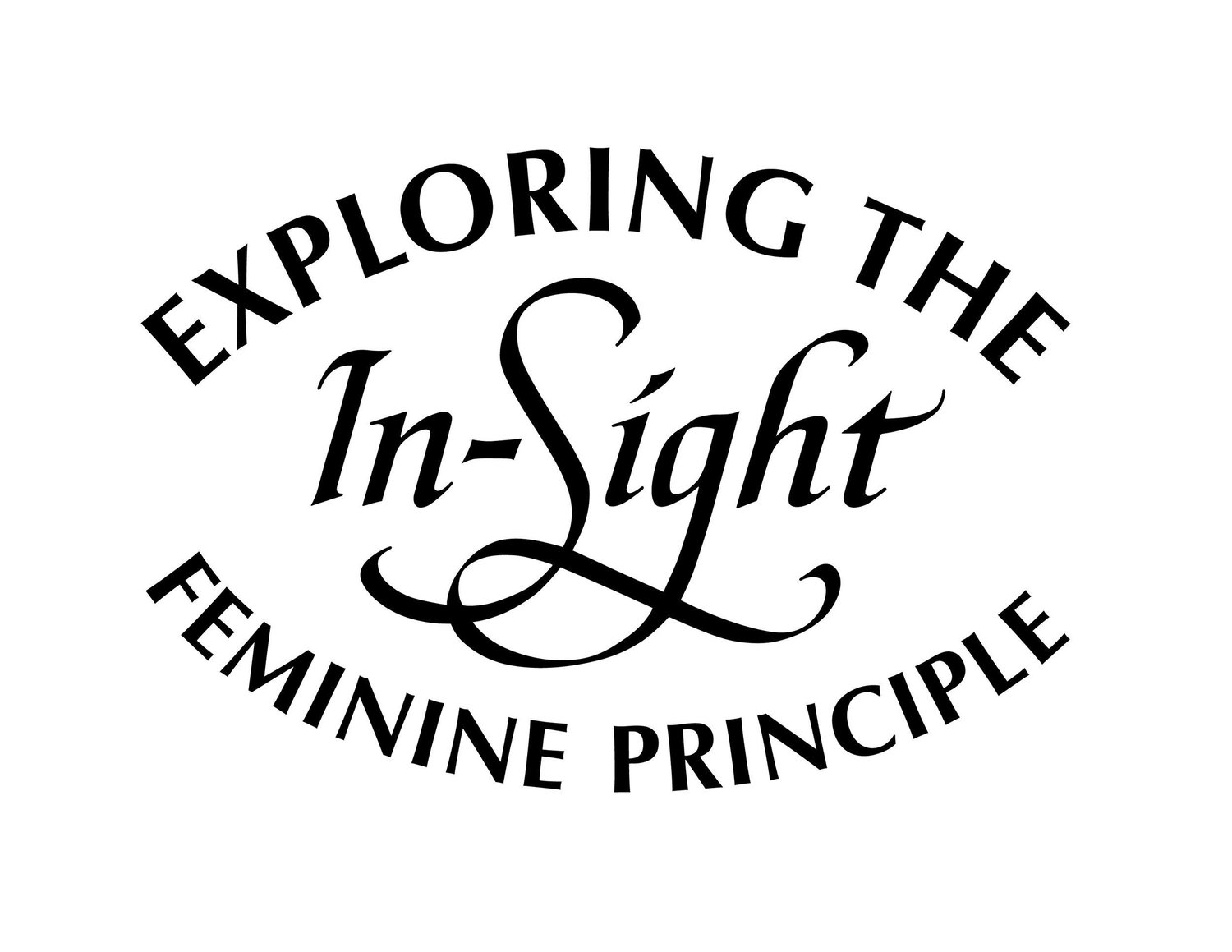 In-sight: Exploring the Feminine Principle