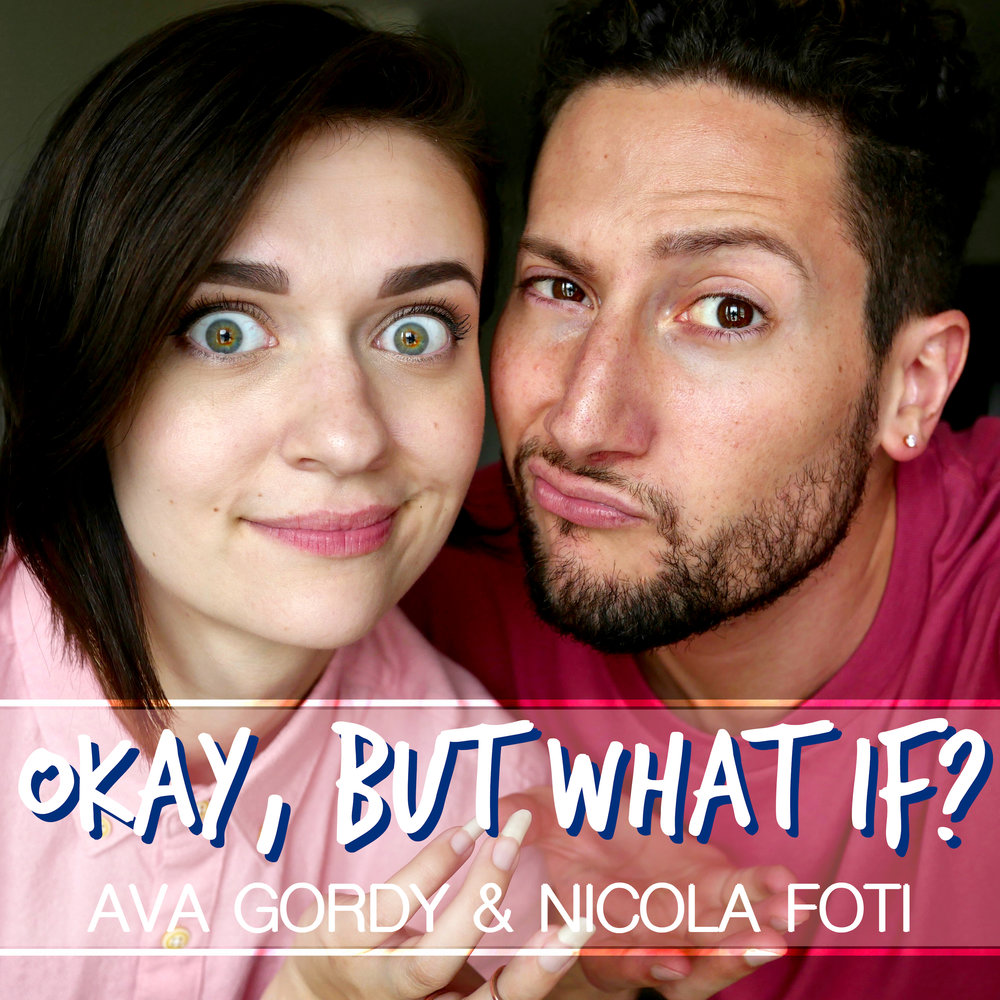 Okay, But What If? - Okay, But What If? is a weekly comedy podcast hosted by pals Ava Gordy and Nicola Foti. Common occurrences include bursting out in song, talking about the latest pop culture meme-age, and answering advice questions! Available on SoundCloud and iTunes. Sponsor opportunities available upon request! Submit a form below.