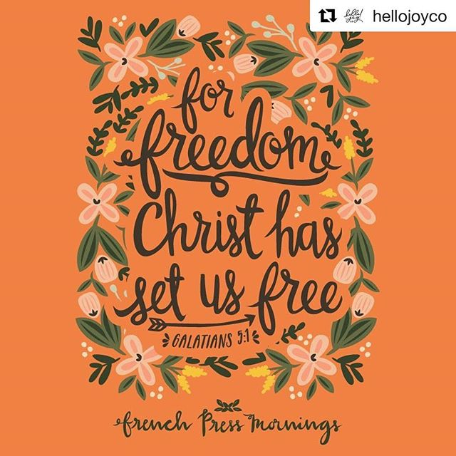 "#Repost @hellojoyco (formerly @frenchpressmornings) ""For freedom Christ has set us free; stand firm therefore, and do not submit again to a yoke of slavery."" 