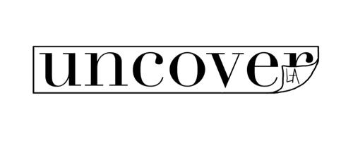 Uncover LA CURIO