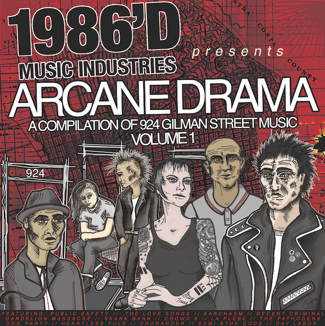 ARCANE DRAMA: A COMPILATION OF 924 GILMAN STREET MUSIC VOLUME 1