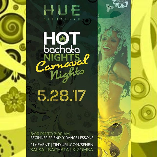Our next event at #hotbachatanights on May 28th. #sfbayarea #bachata #salsa #carnaval #sf #bayarea RSVP: https://www.facebook.com/events/102543003633832/?ti=cl