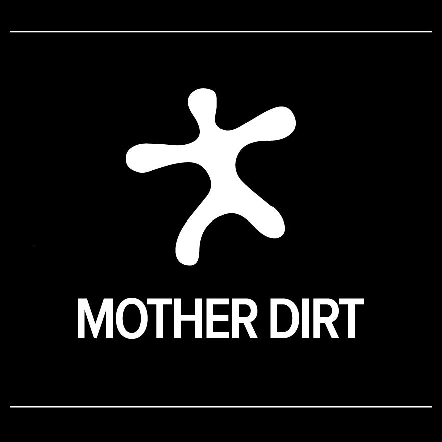 MotherDirt