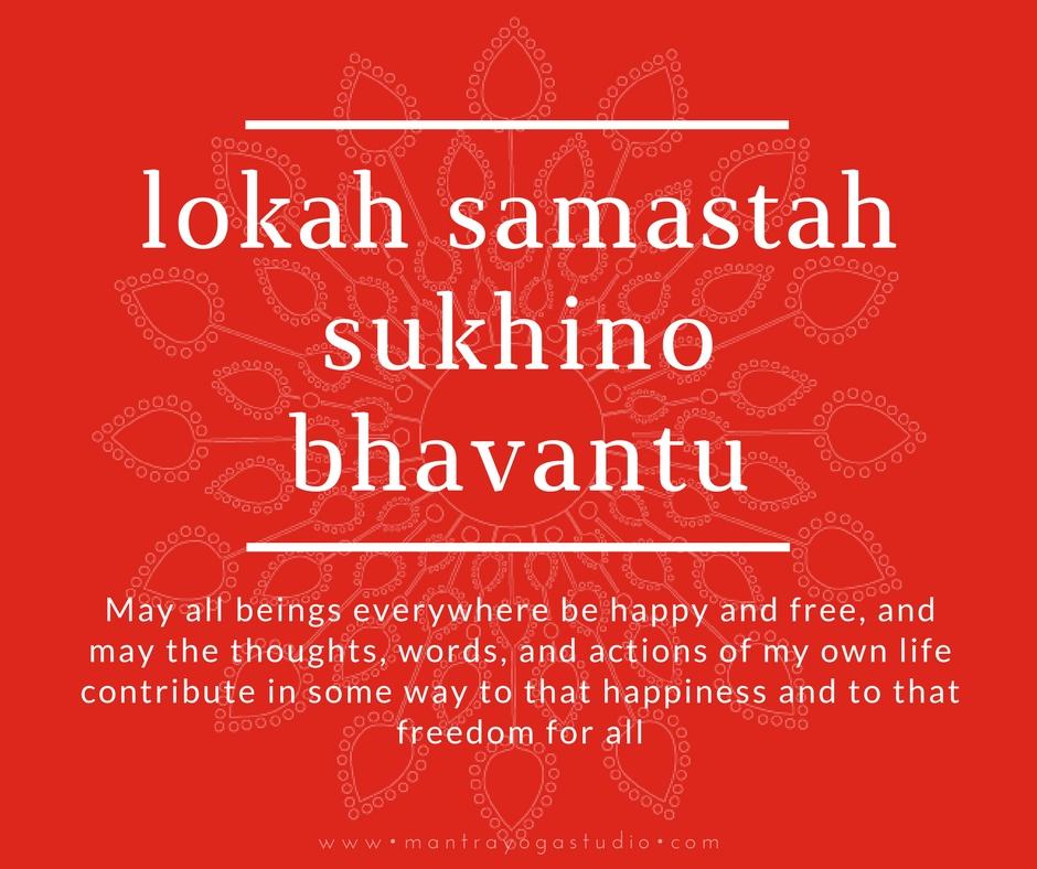 Lokah Samasta sukhino bhavantu_mantra