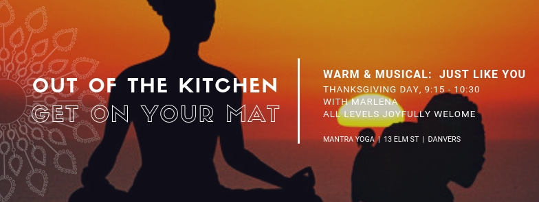 Out of the kitchen - Thanksgiving at Mantra Yoga Danvers.jpg