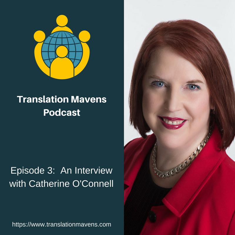 Episode 3_ Catherine O'Connell Law (Translation Mavens Podcast).png