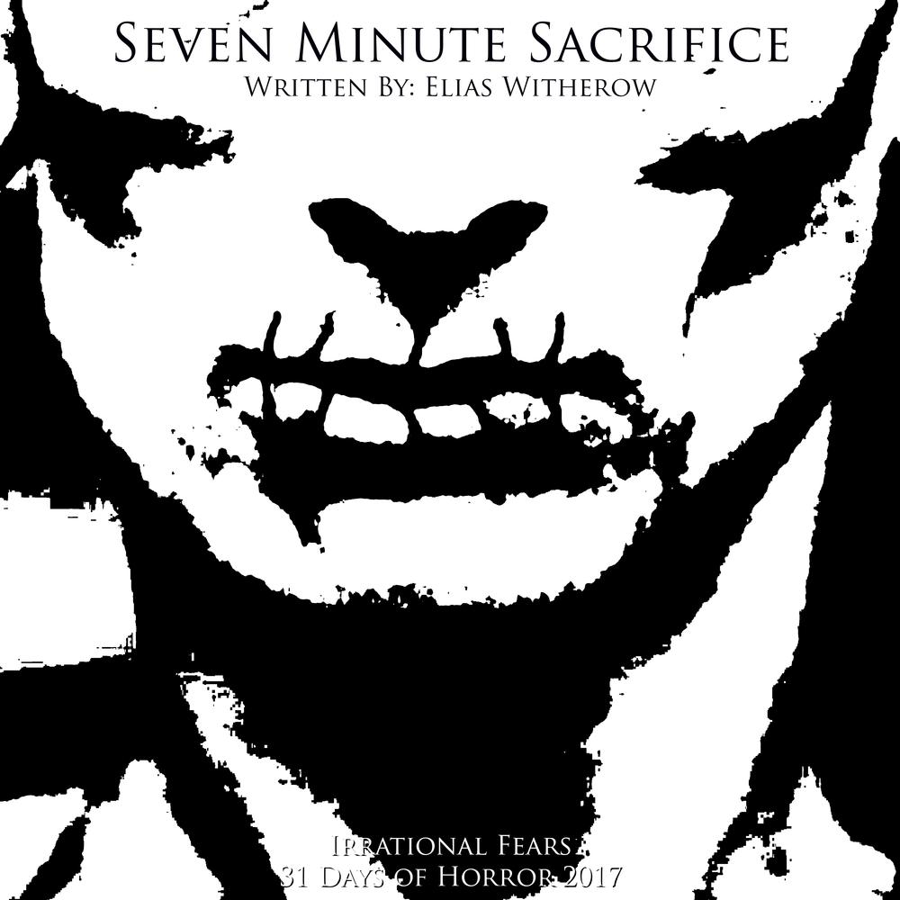 Seven Minute Sacrifice.png