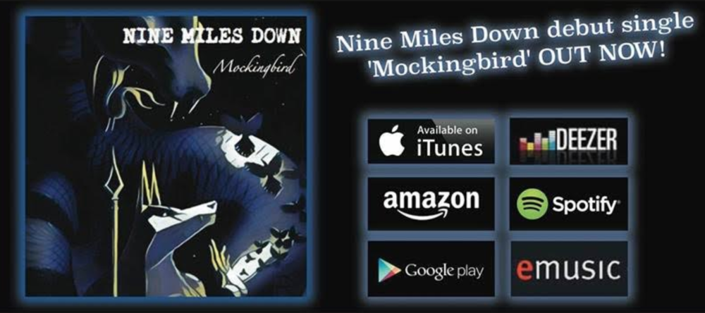 Nine Miles Down Mockingbird Debut Single Out Now!