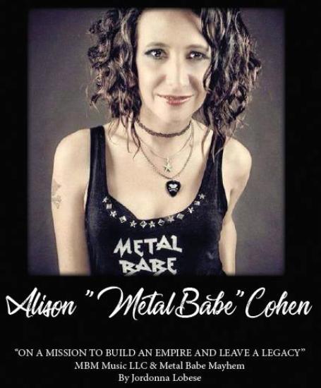 "Alison ""Metal Babe"" Cohen MBM Music, Metal Babe Mayhem"