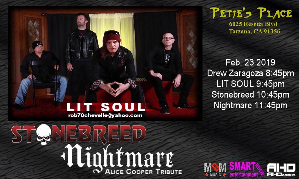 Saturday, February 23rd - Petie's Place - Tarzana, CA. (with Stonebreed & Alice Cooper Tribute Band Nightmare)