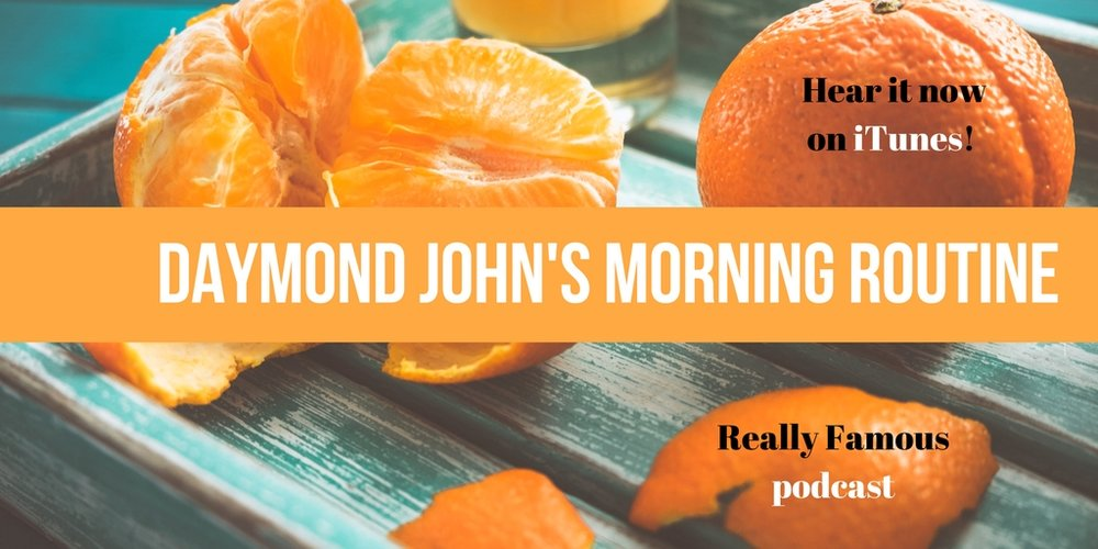 Daymond John morning routine.jpg