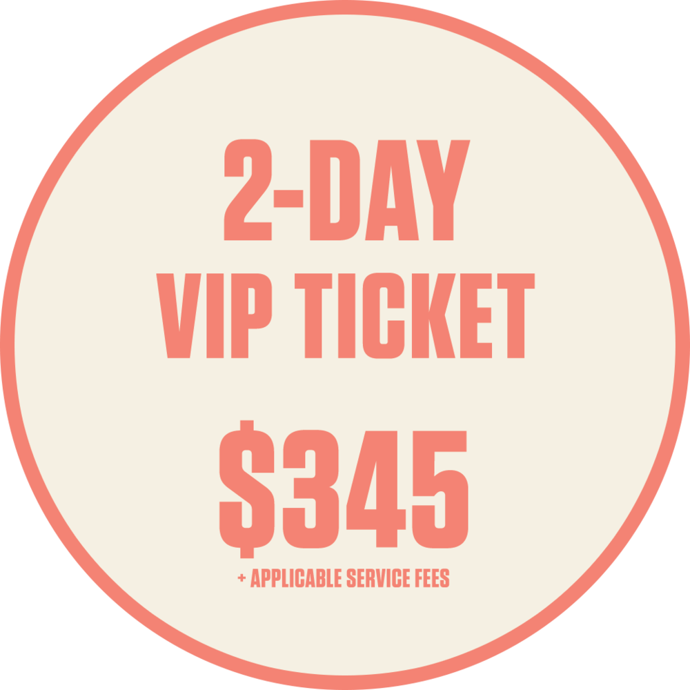 2-Day VIP Ticket