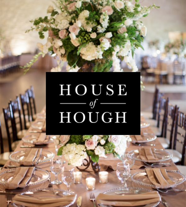 LINENS. House of Hough - WEBSITE: houseofhough.comPHONE: (281) 900-0900. CONTACT: ChristyEMAIL: info@houseofhough.com
