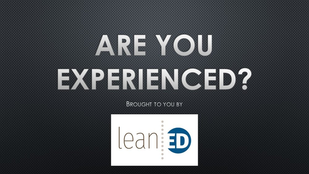 LeanED Are You Experienced.jpg