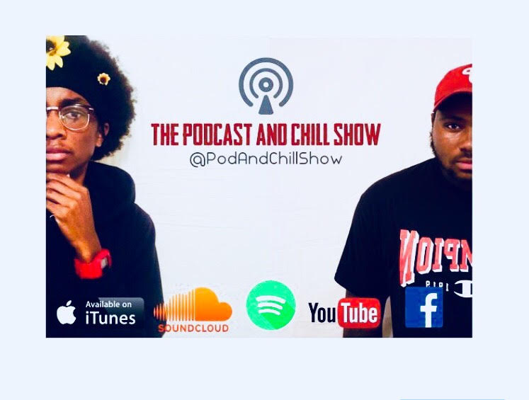 Podcast and Chill Show