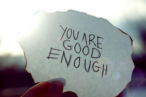 good-enough.jpg