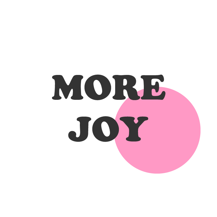 MORE JOY.png