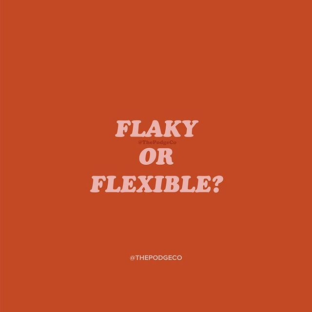 "Flaky or Flexible?  This particular paradigm has been a pesky bugger for me... I'm a fast learner but also a late bloomer.  I try out new things all the time, learn them, feel them, and if they're not right, I set them down and pick up the next thing as part of a natural progression.  This pattern of mine has allowed me to learn A LOT of different things and pick up various skill sets along the way.  But it's also made me a late bloomer, because it takes me a while to figure out what elements work best together as I try them out and experiment.  Sometimes this makes me feel flaky and that I can't commit and other times it makes me feel flexible, ready to adapt and grow at the drop of a [floppy burgundy] hat.  I've had both words spoken over me in my lifetime and I have to admit, 'Flaky' won out a lot of the time in my past.  But after years of internal work, clarifying my values and understanding how I tick - I choose to operate in a 'Flexible' state of mind and flow in my strength.  I'm not concerned with being an overnight ""success"" - I'm playing the long game and my pattern and strengths are what's going to get me where I ultimately want to be.  So often our strengths and weaknesses are two sides of the same coin.  You can choose to focus on the negative aspects and be buried in the shame and self doubt — or you can choose to focus on the positive and work your strengths to your advantage.  It's all about your mindset and letting go of that negative clutter holding you back!  Which will you choose today?  #ThePodgeCo . . . Follow @thepodgeco for insights and tips into clearing out the clutter in your home, budget and mind! 🏡💸💡"