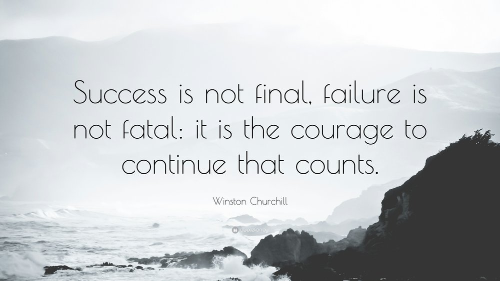 572-Winston-Churchill-Quote-Success-is-not-final-failure-is-not-fatal.jpg
